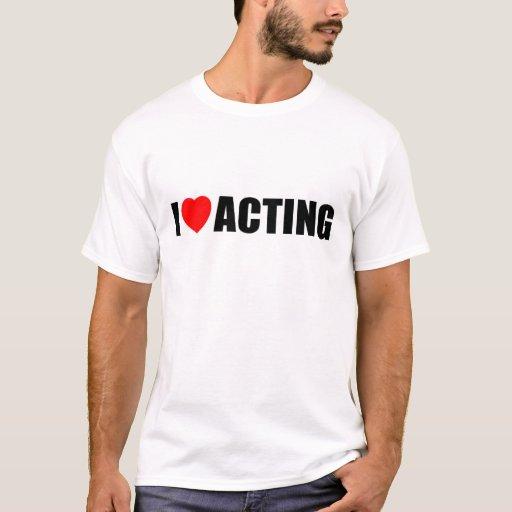 Amo el actuar playera