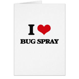 Amo el aerosol de insecto felicitación