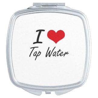 Amo el agua del grifo espejo maquillaje