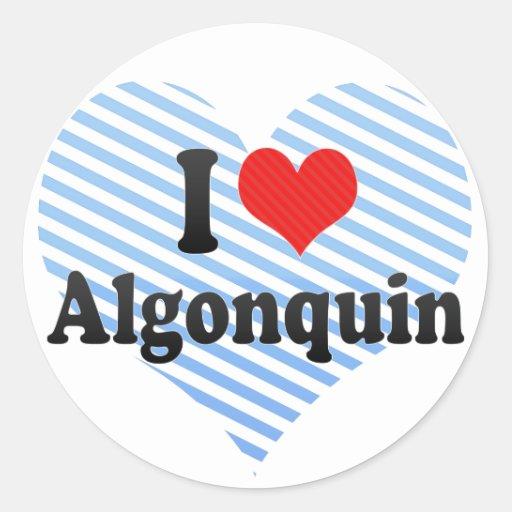 Amo el Algonquin Pegatina Redonda