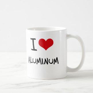 Amo el aluminio taza