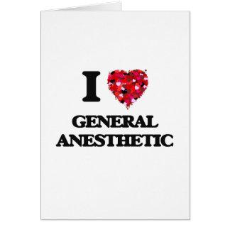 Amo el anestésico general tarjeta de felicitación