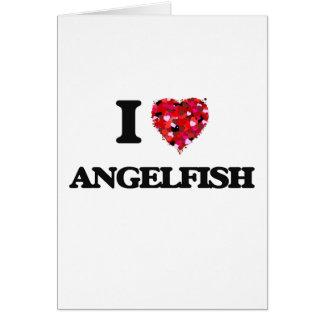 Amo el Angelfish Tarjeta De Felicitación