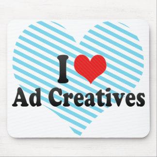 Amo el anuncio Creatives Alfombrillas De Ratón