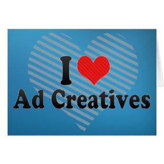 Amo el anuncio Creatives Felicitación