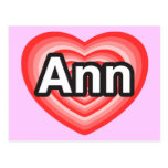 Amo el anuncio. Te amo Ann. Heart Tarjeta Postal