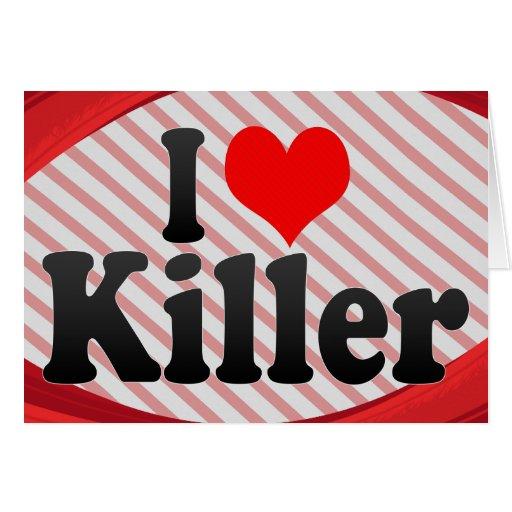 Amo el asesino tarjeta pequeña
