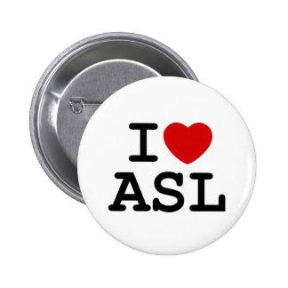 Amo el ASL Pin Redondo 5 Cm