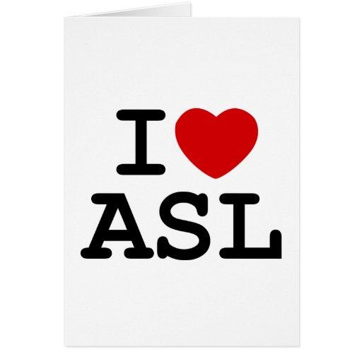 Amo el ASL Tarjeta De Felicitación