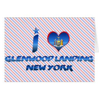 Amo el aterrizaje de Glenwood, Nueva York Tarjeta De Felicitación