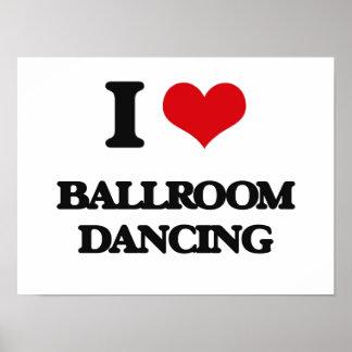 Amo el baile de salón de baile póster