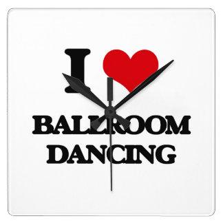 Amo el baile de salón de baile reloj cuadrado