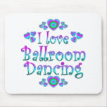 Amo el baile de salón de baile tapete de raton