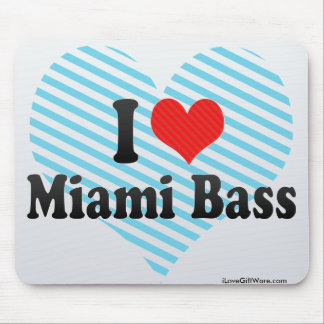 Amo el bajo de Miami Alfombrillas De Ratones