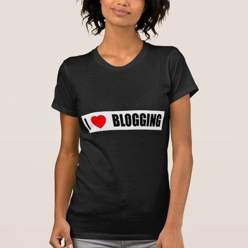 Amo el Blogging Camiseta