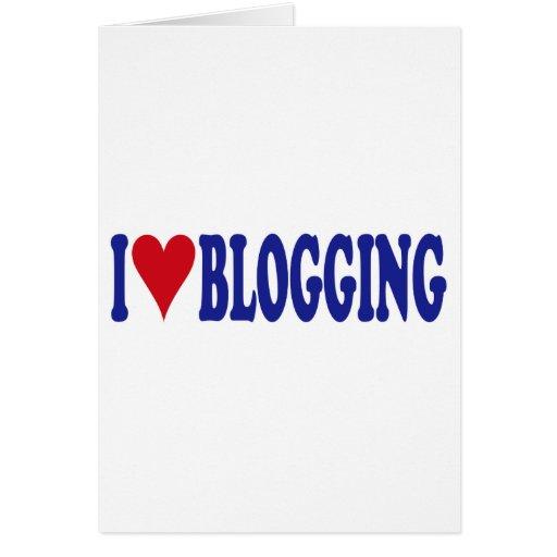 Amo el Blogging Tarjeta De Felicitación