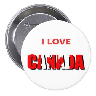 Amo el botón de CANADÁ Pin Redondo De 3 Pulgadas