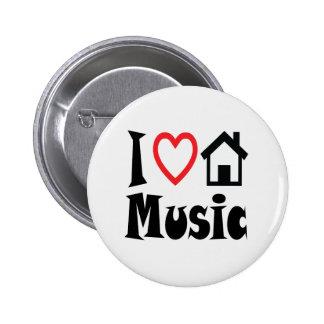 Amo el botón de la música de la casa pin redondo de 2 pulgadas