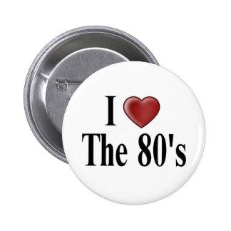 Amo el botón de los años 80 pins