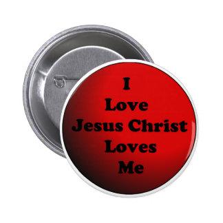Amo el botón del Jesucristo Pin Redondo De 2 Pulgadas