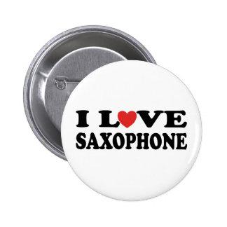 Amo el botón del saxofón pin redondo de 2 pulgadas