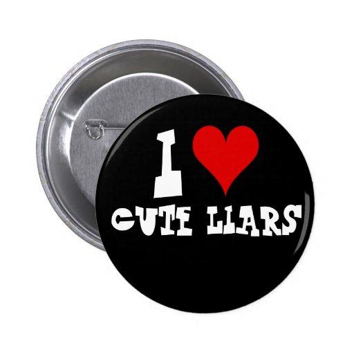 Amo el botón lindo de los mentirosos pin