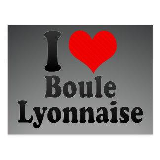 Amo el Boule Lyonnaise Tarjetas Postales