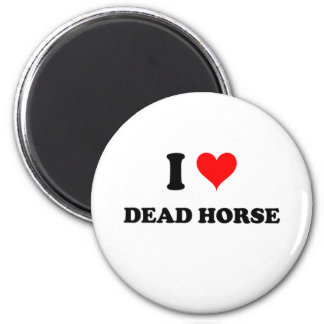 Amo el caballo muerto iman de nevera