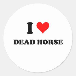 Amo el caballo muerto pegatina