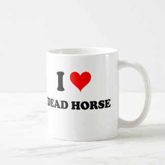 Amo el caballo muerto taza de café