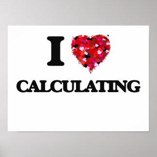 Amo el calcular póster