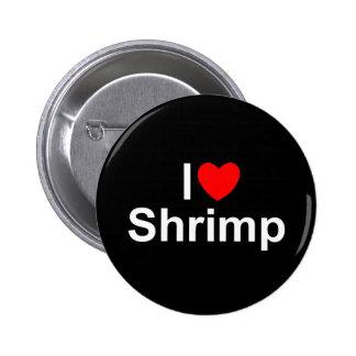 Amo el camarón (del corazón) pin redondo de 2 pulgadas