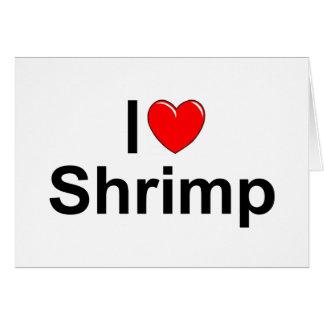 Amo el camarón (del corazón) tarjeta de felicitación