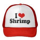 Amo el camarón gorros