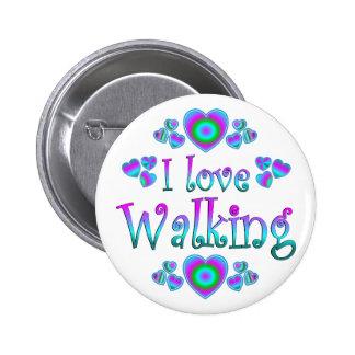 Amo el caminar pin redondo de 2 pulgadas