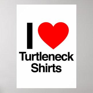 amo el camisetas del cuello alto poster