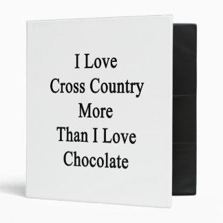 Amo el campo a través más que el chocolate del