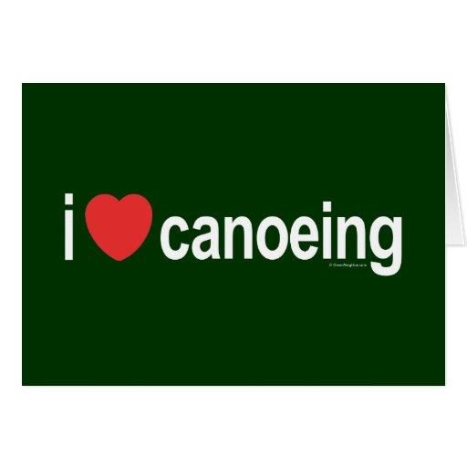 Amo el Canoeing Felicitacion