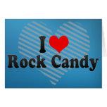 Amo el caramelo de roca tarjetas