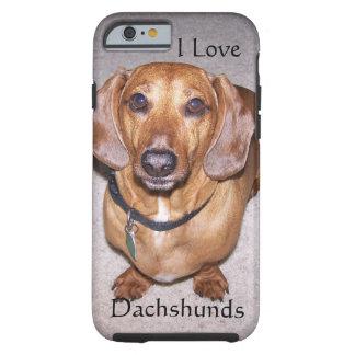 Amo el caso del iPhone 6 de los Dachshunds Funda Para iPhone 6 Tough