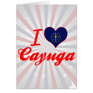 Amo el Cayuga Indiana Tarjeta