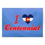 Amo el Centennial, Colorado Felicitacion