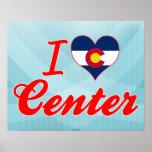Amo el centro, Colorado Poster