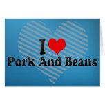 Amo el cerdo y habas tarjeton