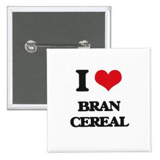 Amo el cereal del salvado pin
