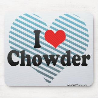 Amo el Chowder Tapete De Ratones