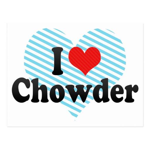 Amo el Chowder Tarjeta Postal