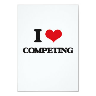 """Amo el competir invitación 3.5"""" x 5"""""""