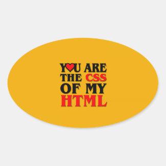 Amo el CSS/LE SOY EL CSS DE MI HTML/CORAZÓN Pegatina Ovalada