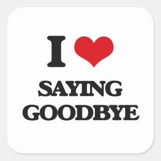 Amo el decir adiós